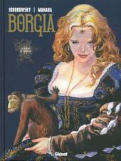 Borgia (Jodorowsky/Manara) -2c- Le pouvoir et l'inceste
