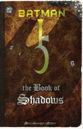 Batman (One shots - Graphic novels) -OS- The Book of Shadows