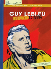 Guy Lebleu -1- Allo ! D/M/A - Volume 1
