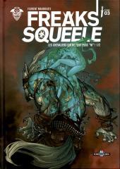 Freaks' Squeele (Version couleurs) -3- Les chevaliers qui ne font plus