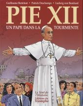 Pie XII - Un pape dans la tourmente