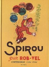 Spirou et Fantasio -6- (Int. Dupuis 2) -0a- Spirou par Rob-Vel - L'intégrale 1938-1943