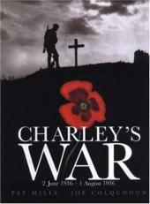 Charley's War (2004) -1- 2 June 1916 - 1 August 1916