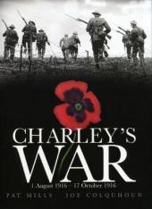Charley's War (2004) -2- 1 August 1916 - 17 October 1916