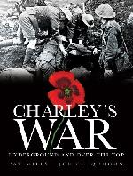 Charley's War (2004) -6- Underground and Over the Top