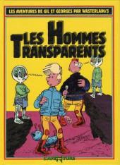 Gil et Georges par Wasterlain (Les Aventures de) -3- Les Hommes Transparents