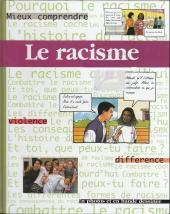 Mieux comprendre - Le racisme