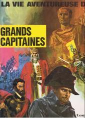 La vie aventureuse des - Grands capitaines