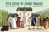 Petite histoire des colonies françaises -5- Les immigrés
