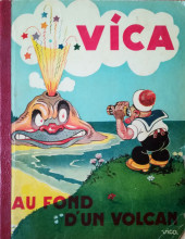 Vica -3- Vica au fond d'un volcan