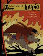 Loupio (Les aventures de) -9- L'Incendie et autres Récits