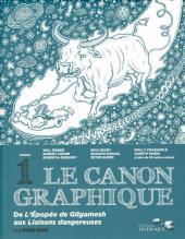 Le canon graphique -1- De L'Épopée de Gilgamesh aux Liaisons dangereuses