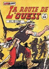La route de l'Ouest -Rec38- Album n°38 (du n°112 au n°114)