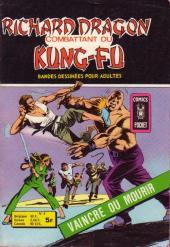 Richard Dragon - Combattant du Kung-Fu (Arédit) -6- Vaincre ou mourir