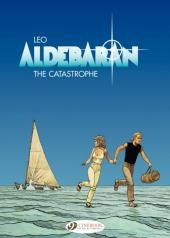 Aldebaran (en anglais) -1- The Catastrophe