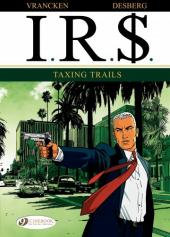 I.R.$. (en anglais) -1- Taxing Trails