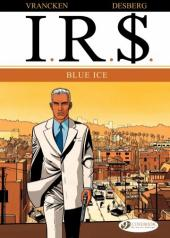 I.R.$. (en anglais) -2- Blue Ice
