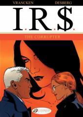 I.R.$. (en anglais) -4- The Corrupter