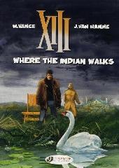 XIII (en anglais) -2- Where the Indian Walks
