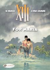 XIII (en anglais) -9- For Maria