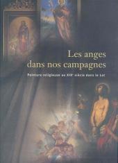 Les anges dans nos campagnes - Peinture religieuse au XIXe siècle dans le Lot