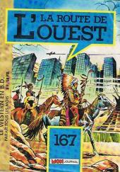 La route de l'Ouest -167- Que la guerre soit !