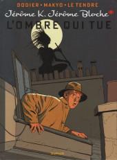Jérôme K. Jérôme Bloche -1e2012- L'ombre qui tue