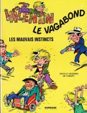 Valentin le vagabond -1- Les mauvais instincts