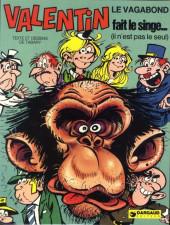 Valentin le vagabond -4- Valentin fait le singe