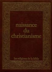 Les religions de la bible -5- Naissance du christianisme