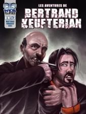Les aventures de Bertrand Keufterian (WEBellipses) -3- Tome 3