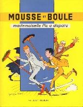 Mousse et Boule -1- Mademoiselle Pic a disparu