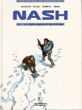 Nash -4- La fraternité blanche