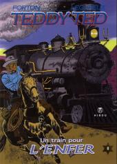 Teddy Ted -8- Un train pour l'enfer