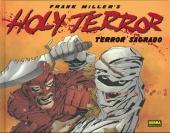 Holy terror (terror sagrado)