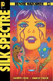Before Watchmen: Silk Spectre (2012) -4- Silk Spectre 4 (of 4) - The End of the Rainbow
