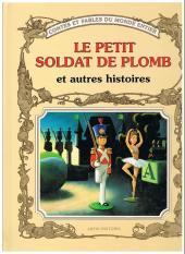 Contes et fables du monde entier - Le Petit Soldat de plomb et autres histoires