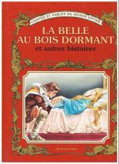 Contes et fables du monde entier - La Belle au bois dormant et autres histoires