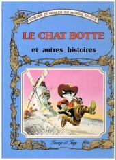 Contes et fables du monde entier - Le Chat Botté et autres histoires