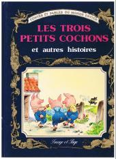 Contes et fables du monde entier - Les Trois Petits Cochons et autres histoires