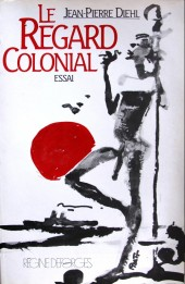 (AUT) Pratt, Hugo - Le Regard colonial