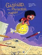 Gaspard et le Phylactère magique - Gaspard et le phylactère magique