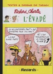 Richard et Charlie -4- L'évadé