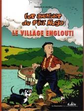 Les aventures du p'tit Hugo -4- Le village englouti