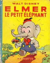 Walt Disney (Hachette) Silly Symphonies -11- Elmer le petit éléphant