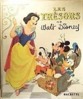 Walt Disney (Hachette et Edi-Monde) - Les trésors de walt disney