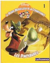 Le monde merveilleux de la connaissance (Disney-journal La Provence) -1- Les dinosaures