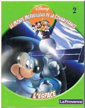 Le monde merveilleux de la connaissance (Disney-journal La Provence) -2- L'espace