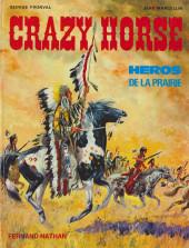 Les grands hommes de l'Ouest - Crazy Horse - Héros de la prairie