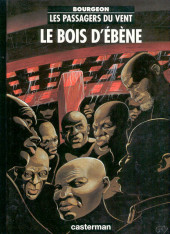Les passagers du vent -5c1994- Le Bois d'Ébène
